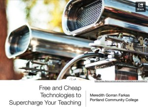 Free and Cheap Technologies to Supercharge Your Teaching