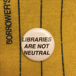 libraries are not neutral pin