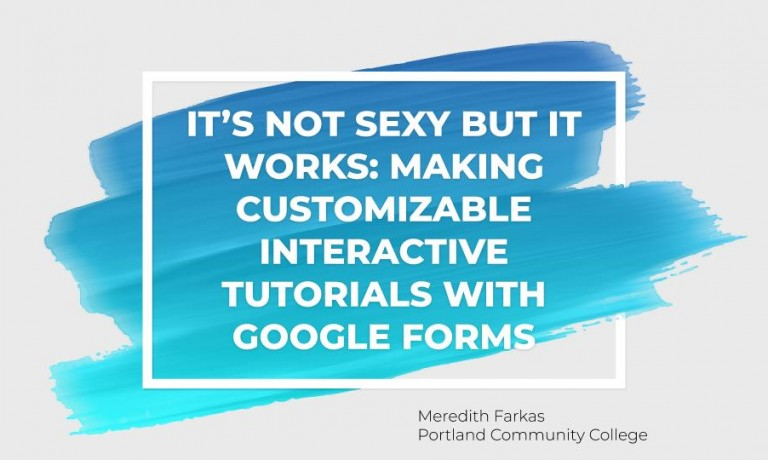 Making Customizable Interactive Tutorials with Google Forms